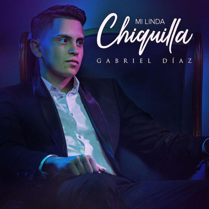 Gabriel Diaz -Mi Linda Chiquilla Cover