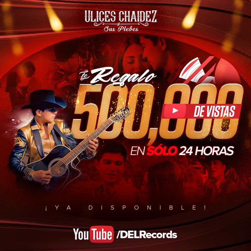 ulices-chaidez-music-video-youtube-records