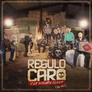 Regulo Caro y Su Sangre Nueva (En Vivo)